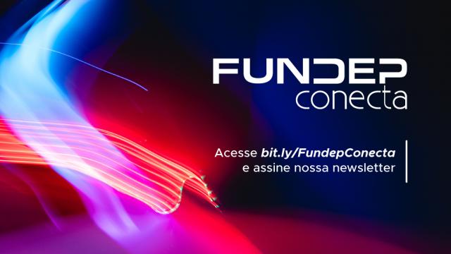 Feixes de luz vermelha e roxa compõe o fundo da imagem, que traz o nome Fundep Conecta