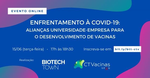 CT Vacinas e Biotechtown